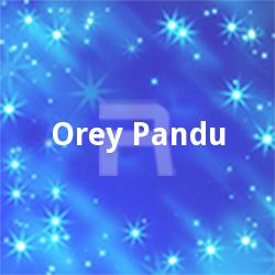 Orey Pandu
