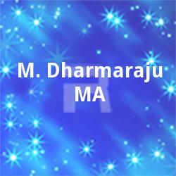 M. Dharmaraju MA