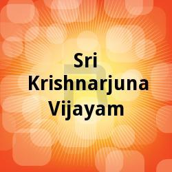 Sri Krishnarjuna Vijayam