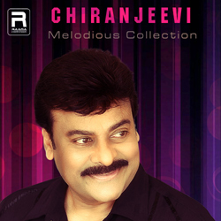 Melodious Collections - Chiranjeevi