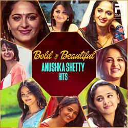 Bold & Beautiful - Anushka Shetty Hits