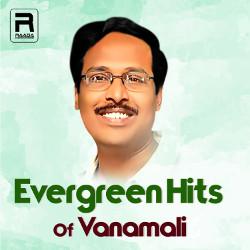 Evregreen Hits Of Vanamali