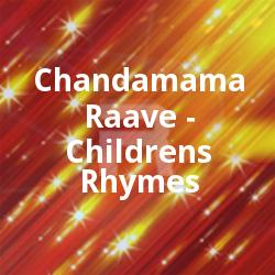 Chandamama Raave - Childrens Rhymes