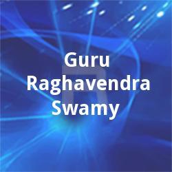 Guru Raghavendra Swamy