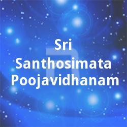 Sri Santhosimata Poojavidhanam