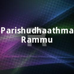 Parishudhaathma Rammu