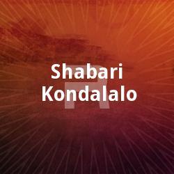 Shabari Kondalalo