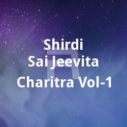 Shirdi Sai Jeevita Charitra Vol - 1