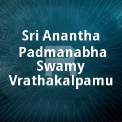 Sri Anantha Padmanabha Swamy Vrathakalpamu