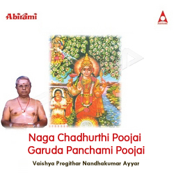 Naga Chadhurthi Poojai Garuda Panchami Poojai