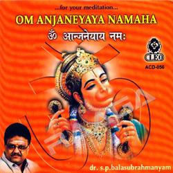 Om Anjaneyaya Namaha