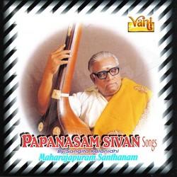 Papanasam Sivan Songs