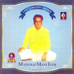 Live Concert Series (Madurai Mani Iyer) - Vol 5