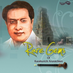 Rare Gems Of Karukurichi Arunachlam