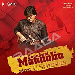 Sound of Mandolin U. Srinivas