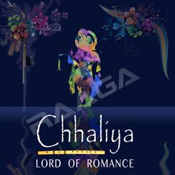 Chhaliya - Lord Of Romance