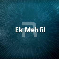 Ek Mehfil