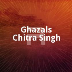 Ghazals - Chitra Singh