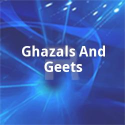 Ghazals And Geets