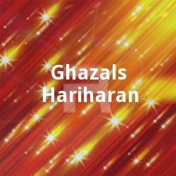 Ghazals - Hariharan