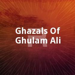 Ghazals Of Ghulam Ali