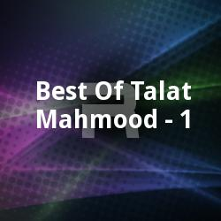 Best Of Talat Mahmood - 1