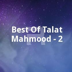Best Of Talat Mahmood - 2