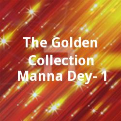The Golden Collection - Manna Dey - 1