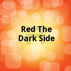 Red The Dark Side