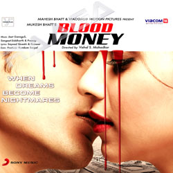 Blood Money (Jo Tere Sang - New Remix song)