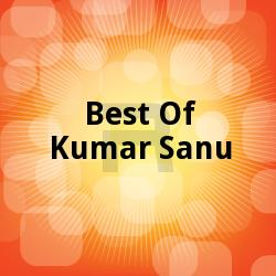 Best Of Kumar Sanu