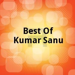 Best Of Kumar Sanu