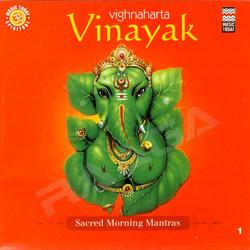 Sacred Morning Mantras - Vighnaharta Vinayak