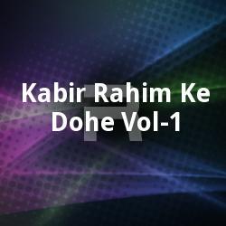 Kabir Rahim Ke Dohe - Vol 1
