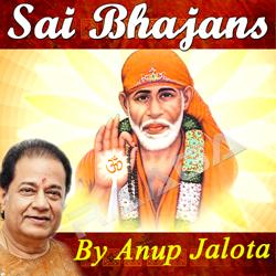 Sai Bhajans By Anup Jalota