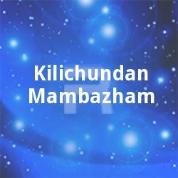 Kilichundan Mambazham