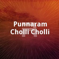 Punnaram Cholli Cholli