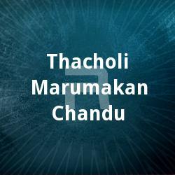 Thacholi Marumakan Chandu