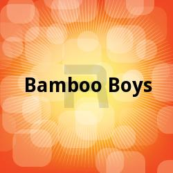 Bamboo Boys