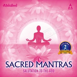 Sacred Mantras Salutation To The God - Vol 2