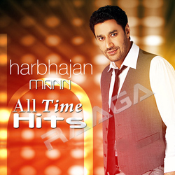 Harbhajan Mann - All Time Hits (Punjabi Pop)