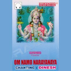 Chants - Om Namo Narayanaya - Dinesh