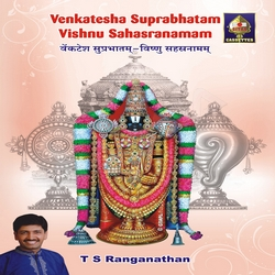 Venkatesa Suprabhatam Vishnu Sahasranaman