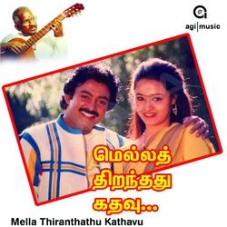 Mella Thiranthathu Kadhavu