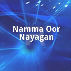 Namma Oor Nayagan