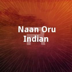 Naan Oru Indian