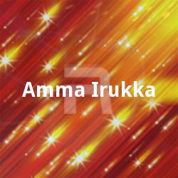 Amma Irukka