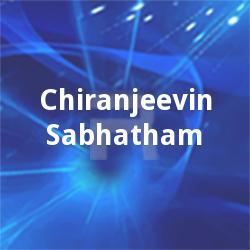 Chiranjeevin Sabhatham
