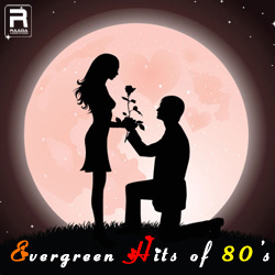 Evergreen Hits of 80's