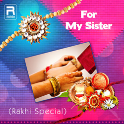 For My Sister (Rakhi Special)